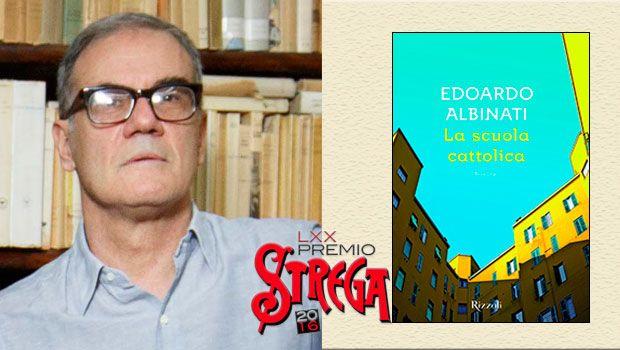Premio Strega 2016: Edoardo Albinati, La scuola cattolica