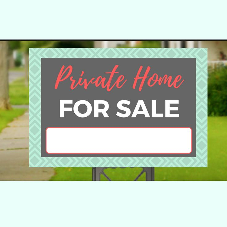Private Home For Sale Yard Sign-4