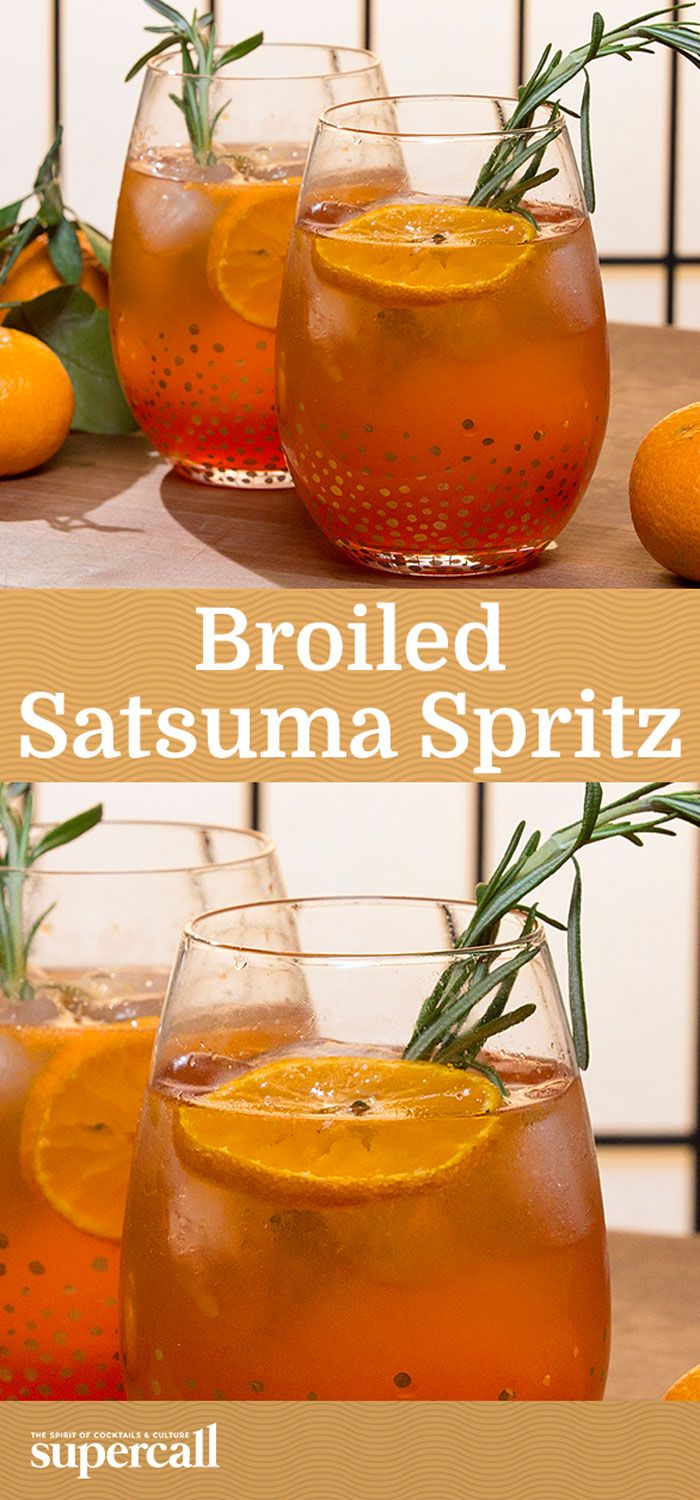 Broiled then juiced for an extra-amazing, richly caramelized flavor, satsumas pair beautifully with lightly bitter Aperol and and sparkling Prosecco.