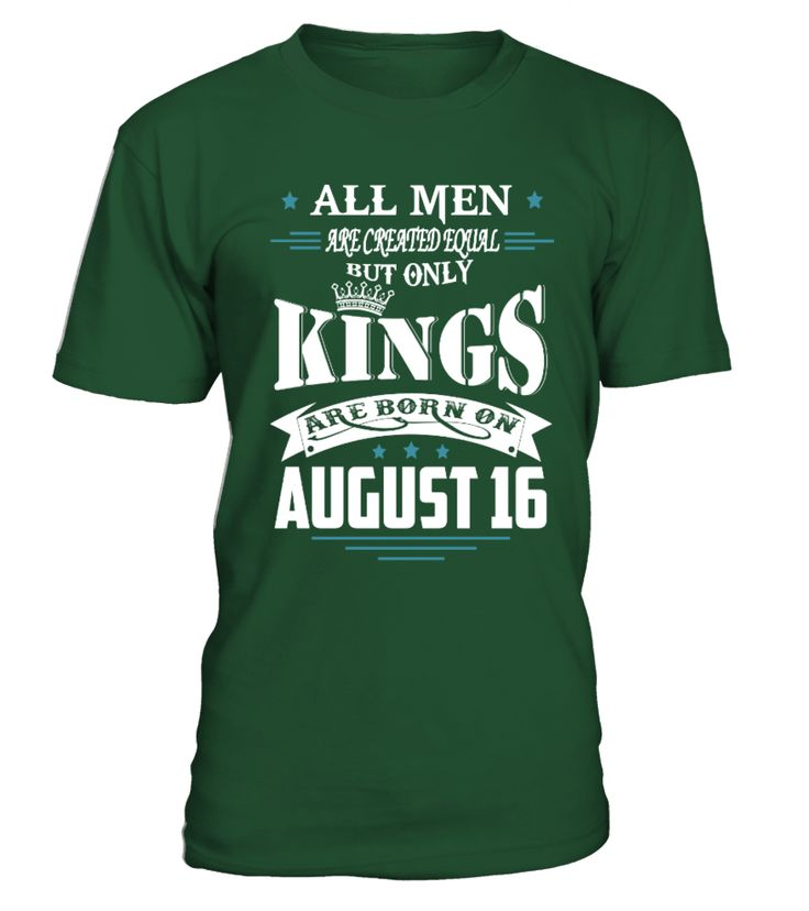 Kings are born on August 16  #gift #idea #shirt #image #music #guitar #sing #art #mugs #new #tv #cool  #husband #wife
