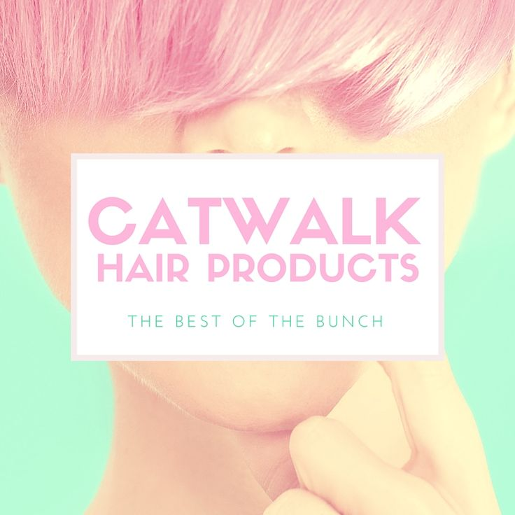 A complete list of all the best Catwalk Hair Products. Read our reviews from a the best that Catwalk has to offer. The best of Catwalk Hair Products!