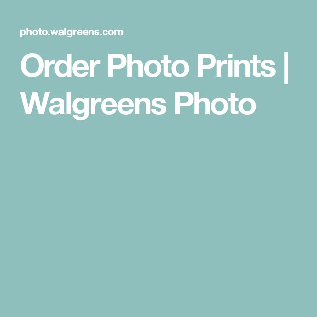 Order Photo Prints | Walgreens Photo
