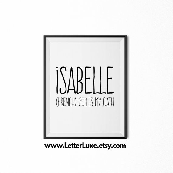 Isabelle Name Meaning Art  Printable Baby by LetterLuxePrintables