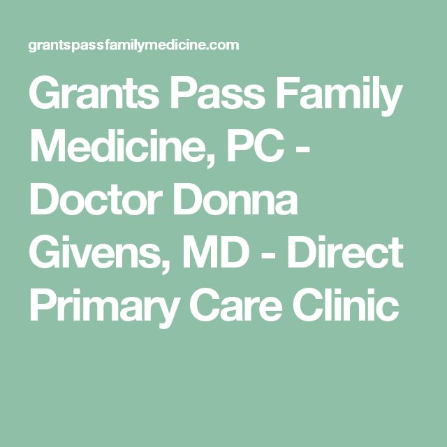 Grants Pass Family Medicine, PC - Doctor Donna Givens, MD - Direct Primary Care Clinic