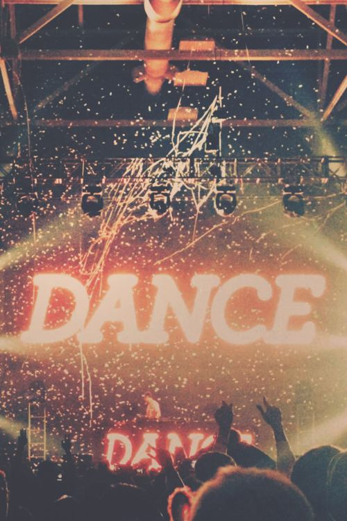DANCE DANCE DANCE. People who don't like house music are missing out.
