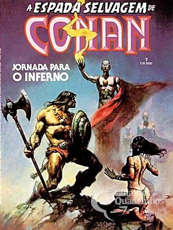 "Espada Selvagem de Conan, A n° 7 - Abril Jornada Para o Inferno  Personagens: Conan, O Bárbaro, Mellani, Darami, Makkar, Belissar Khan  Argumento: Roy Thomas  Desenho: John Buscema  Arte-Final: Yong Montano  Publicada originalmente em Savage Sword of Conan (1974) n° 11/1976 - Marvel Comics  Adaptação livre do conto ""The Country Of The Knife"" de Robert E. Howard Capa: Boris Vallejo"