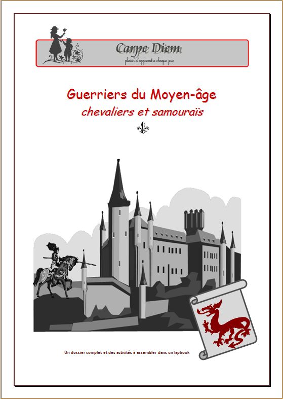 ACTIVITE - Lapbook : L'histoire des guerriers du Moyen-âge : chevaliers et samouraïs et des activités à découper, coller, compléter et assembler dans un lapbook.