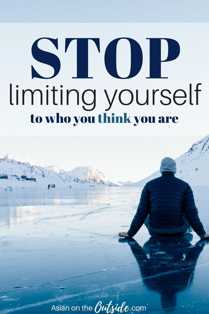 Why do we limit ourselves to only who we think we are? We have the capacity to change so why don't we? It is because most of us do not think we can. When we don't think we can, we don't even try. I am here to tell you to stop limiting yourself to who you think you are and become who you want to be.