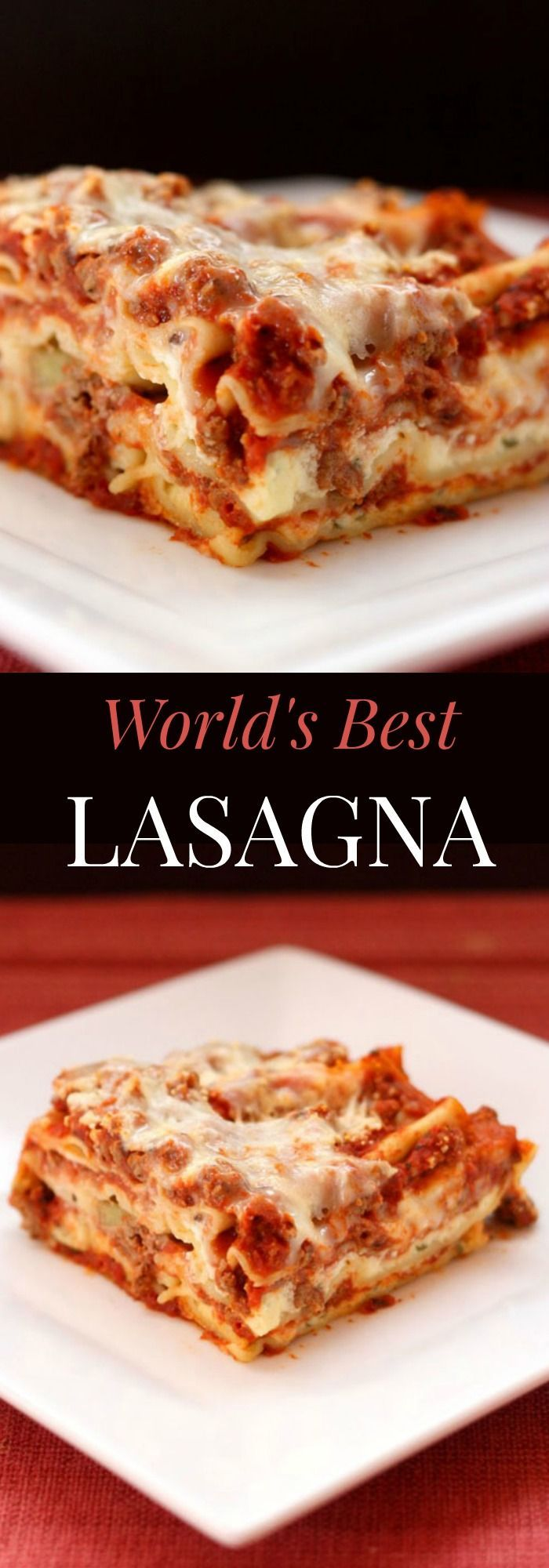 World's Best Lasagna - the quintessential recipe for this Italian comfort food classic.  A dinner the whole family with love!