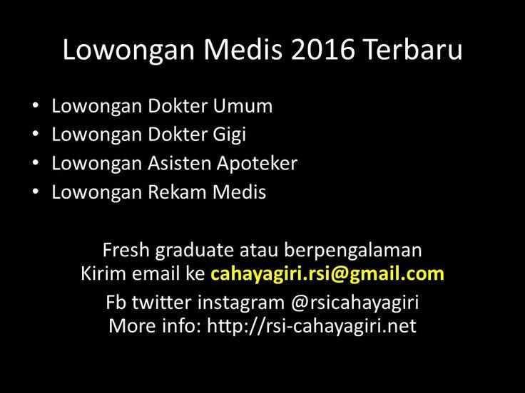 Info Lowongan Kerja Medis 2016 Terbaru