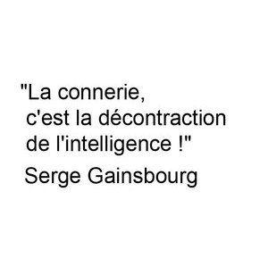 Sticker Citations humour Sticker Texte l'intelligence Gainsbourg