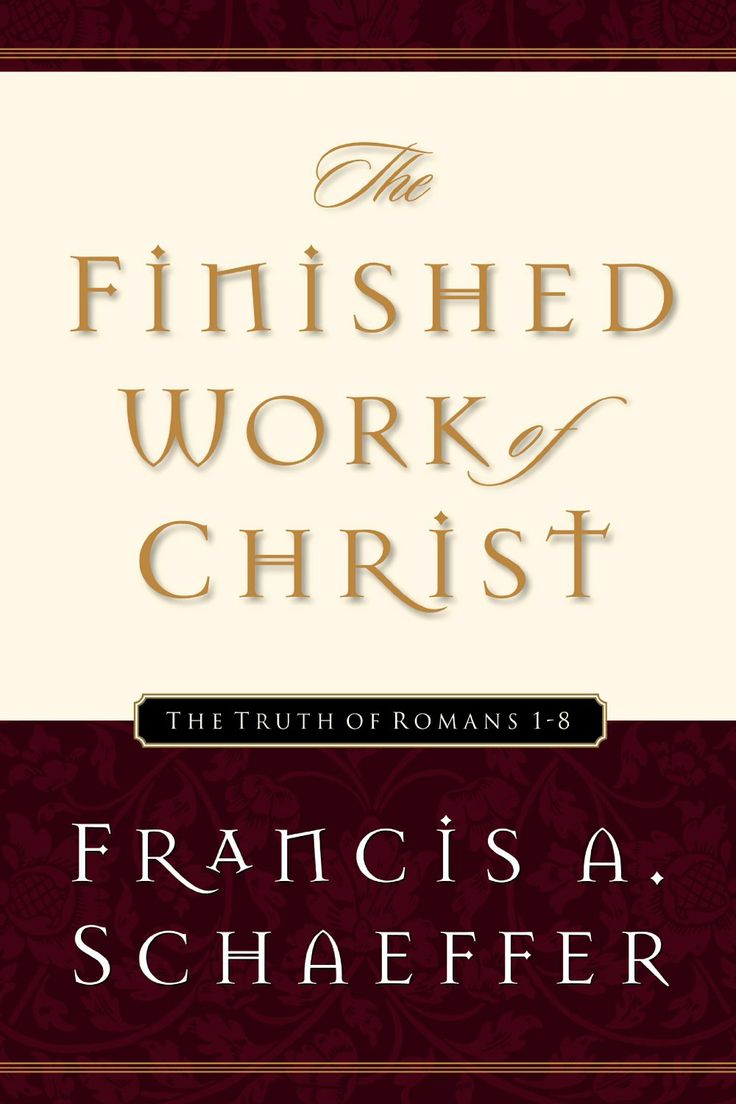 The Finished Work of Christ: The Truth of Romans 1-8  ($6.04) http://www.amazon.com/exec/obidos/ASIN/B0026IUPBI/hpb2-20/ASIN/B0026IUPBI Nevertheless I read it and must tell you it is a book I will never forget and will re-read over and over again. - Francis Schaeffer's 'The Finished Work of Christ' aims to unfold and relate in a practical, searching way the powerful truths of Romans ch. - I found these studies to be refreshing and encouraging theologically and spiritually.