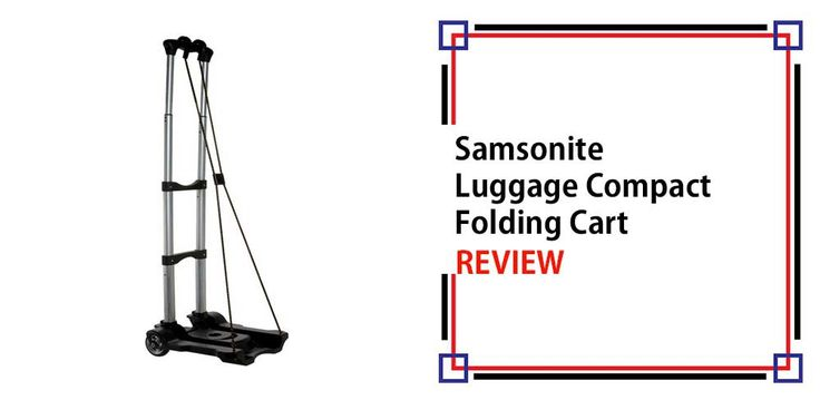 Samsonite Luggage Compact Folding Cart Review