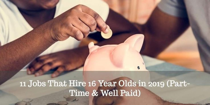 11 jobs that hire 16 years olds in 2019 parttime well