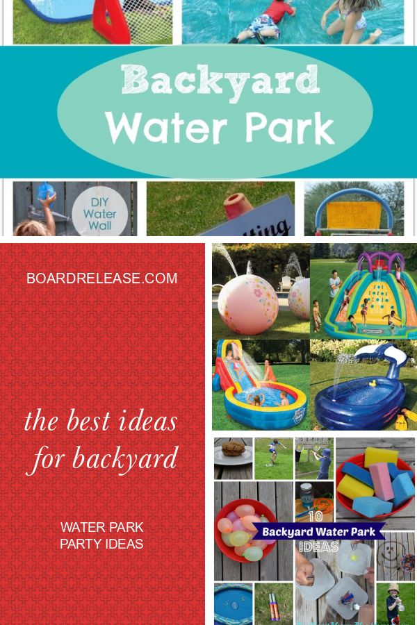 The Best Ideas for Backyard Water Park Party Ideas