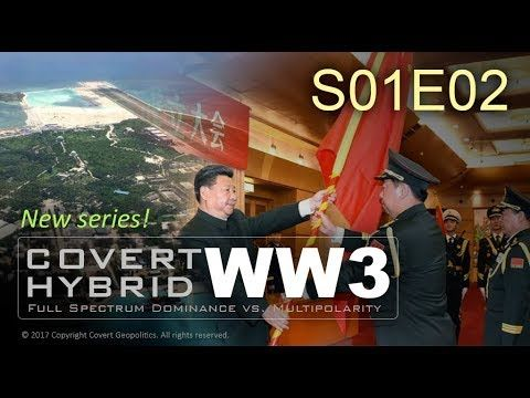 Covert Hybrid WW3: China + ASEAN vs Deep State [Full S01E02] - YouTube