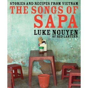 The Songs of Sapa - Luke Nguyen