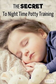 The Secret to Successful Night Time Potty Training. Written by a pediatric doctor