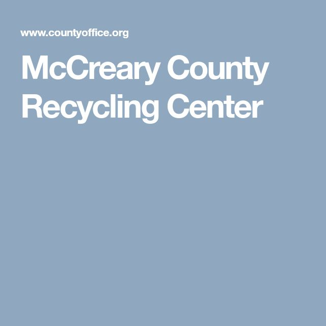 McCreary County Recycling Center