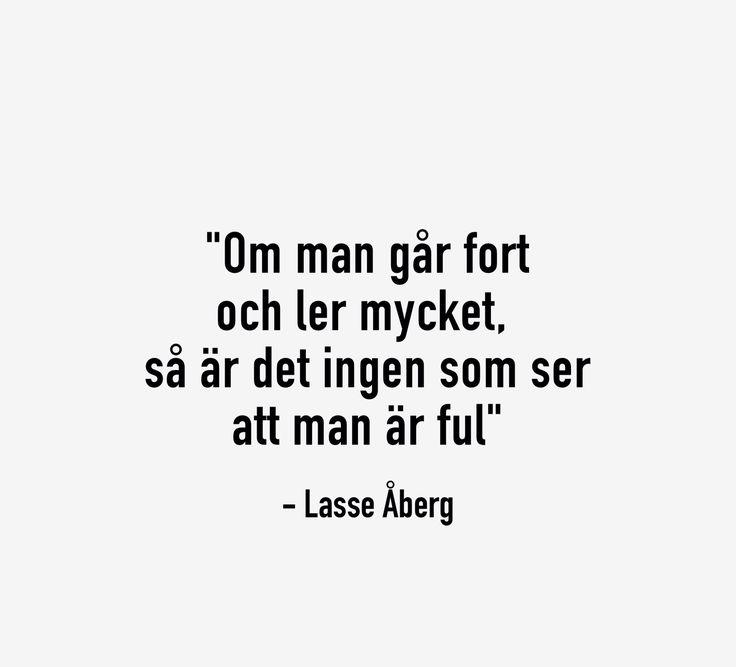 Lasse Åberg citat