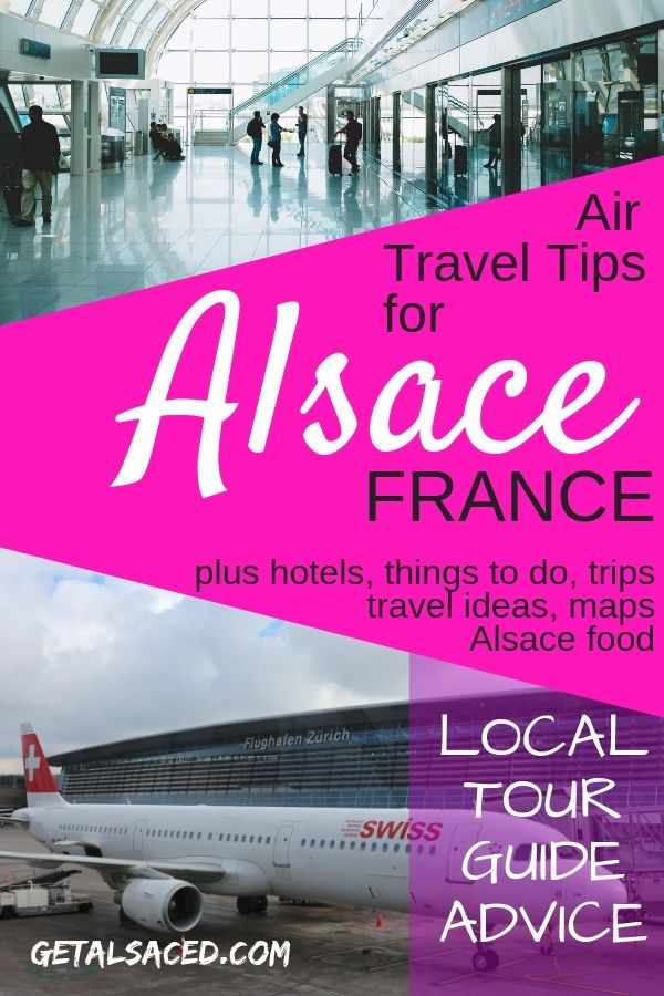 Which airports are best? Airplane and train? Closest airports? All the Alsace travel tips for your travel plans plus locals advice about Strasbourg, ...