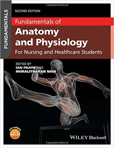 Fundamentals of Anatomy and Physiology: For Nursing and Healthcare Students 2nd Edition Pdf Download e-Book