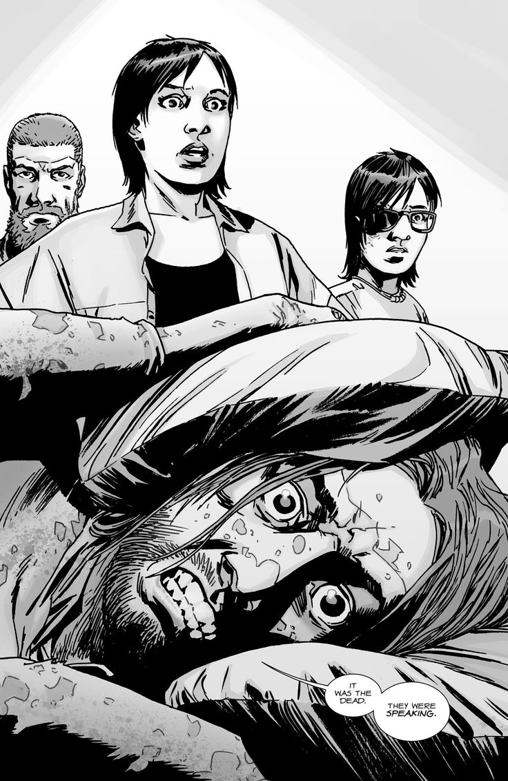 """""""It was the dead. They were speaking!"""" - The Walking Dead 130-022"""