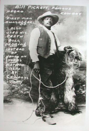 """BEN Pickett Photo -- misidentified for a century as his more famous brother BILL -- even the US Postal Service was fooled (in 1994). Story at link. Handwriting says: """"BILL PICKETT, Negro Cowboy, First man to bulldog, Also used his teeth bulldogging instead of hands on horns method used by cowboys today."""""""