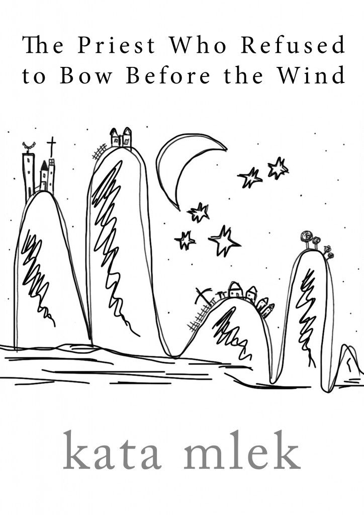 Read for Free - The Priest Who Refused to Bow Before the Wind - Katarzyna Mlek (EN)