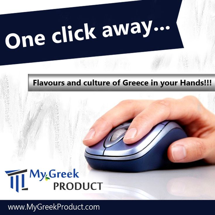 One Click away.... Flavours and culture of Greece in your Hands!!! www.MyGreekProduct.com