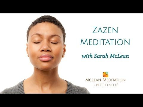 Zazen Practice Guided by Sarah McLean - (More info on: http://1-W-W.COM/meditation/zazen-practice-guided-by-sarah-mclean/)