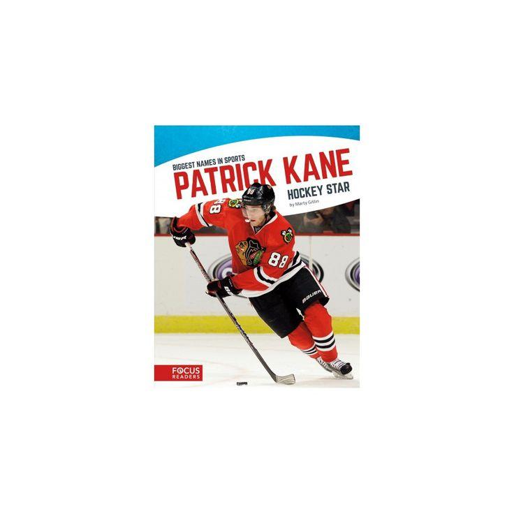 Patrick Kane : Hockey Star (Paperback) (Marty Gitlin)