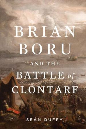 20 best asnc images on pinterest anglo saxon book outlet and gill macmillan books publishing for ireland since 1968 pre 1800 brian boru and the battle of clontarf fandeluxe Images