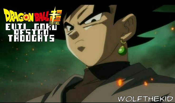 DBS Discussion - Evil Goku Design Thoughts - (i haven't seen the full episode, only pictures and clips) Evil Goku (or Black Goku) has a new and different design which sets him apart from the original Goku. He has white boots like saiyans with a top gi like Goku's Rof gi with a turtle neck shirt. He also has one earring. I really like the design choice for him. The look he gives makes him look like Bardock. Guess that's why he is his son. I think he is only shown at the end of the episode…