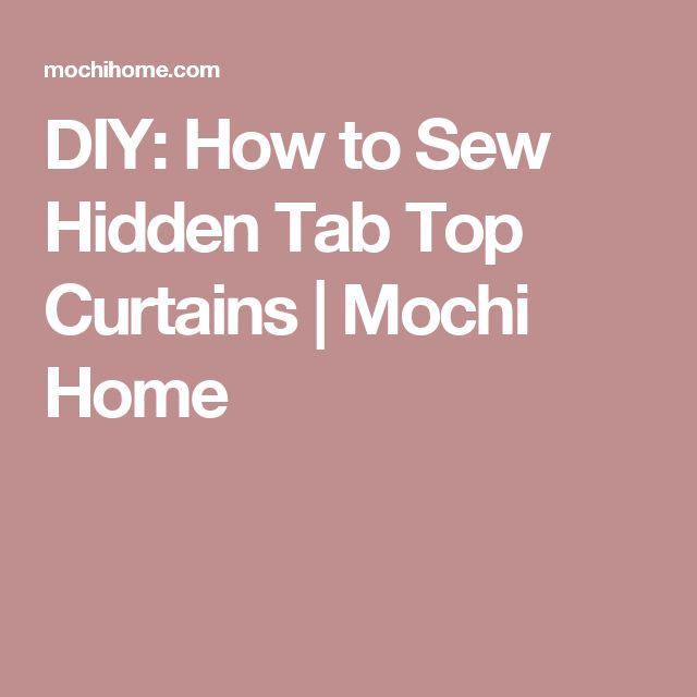 25 Best Ideas About Tab Top Curtains On Pinterest Curtains For Kitchen Tab Curtains And