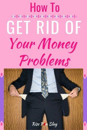 How To Get Rid Of Your Money Problems – Budgets and Money Management