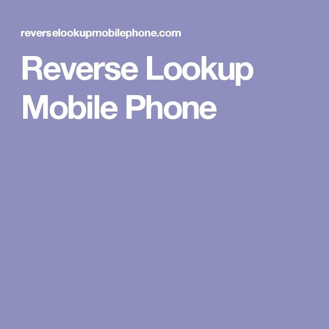 Reverse Lookup Mobile Phone