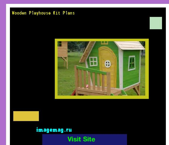 Wooden Playhouse Kit Plans 183853 - The Best Image Search