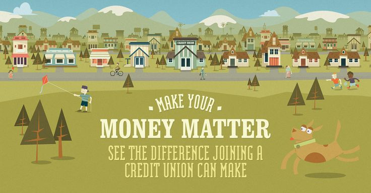 Discover the difference joining a credit union can make for you and your community. See the big picture at http://www.makeyourmoneymatter.org
