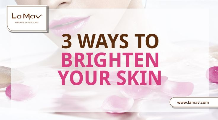 3 Simple Skin Care Tips For Brighter & More Glowing Skin