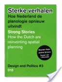 Sterke verhalen : hoe Nederland de planologie opnieuw uitvindt / M.Hajer, J.Grijzen, S. van 't Klooster http://permalink.opc.uva.nl/item/003348635?sms_ss=twitter_xt=4dbfc17f2aa692c6,0 …