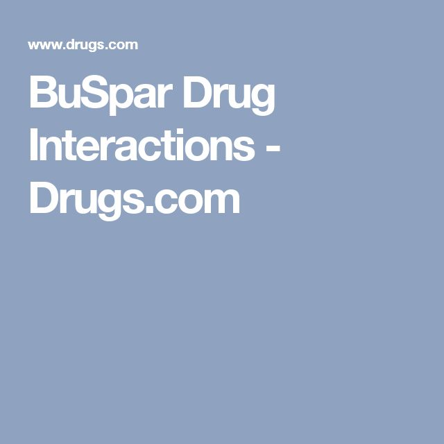 BuSpar Drug Interactions - Drugs.com