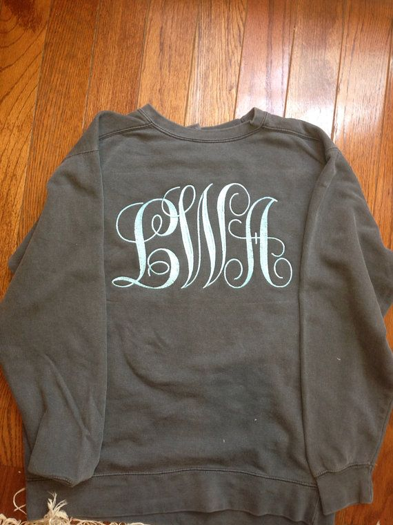 @Rochelle Wiggins-Jones what about something like this? This is what I was talking about at Christmas. Comfort Colors monogrammed sweatshirt
