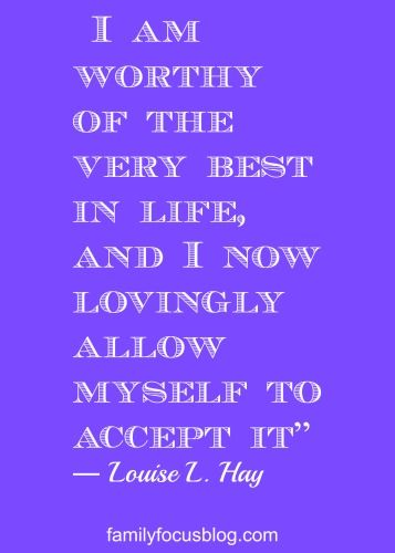 """""""I am worthy of the very best..."""" Louise Hay quote ♥ #Sabelline"""