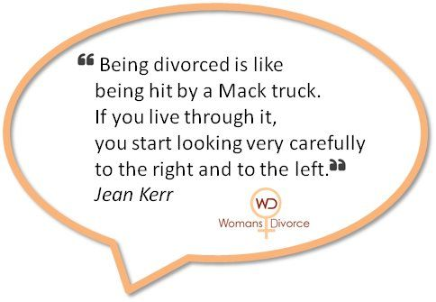 Funny+Divorce+Quotes+for+Women | quote by Jean Kerr comparing divorce to being hit by a Mack truck