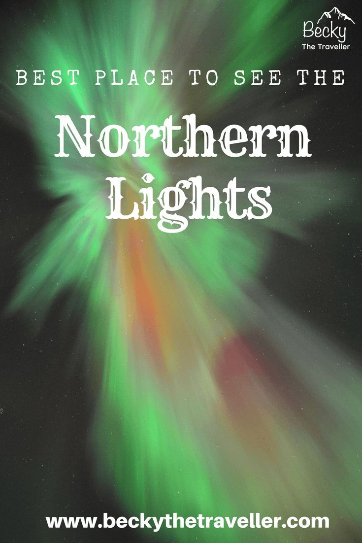 Best Place To See Northern Lights 2021 Where Is The BEST Place To See The Northern Lights? (in 2021