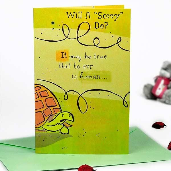 """Sorry Greeting Card Will a """"sorry"""" Do? It may be true that to err is human.. But to do what I did is to be a huge jerk. I'm So Sorry. Card size : 21 cm X 135.5 cm. 