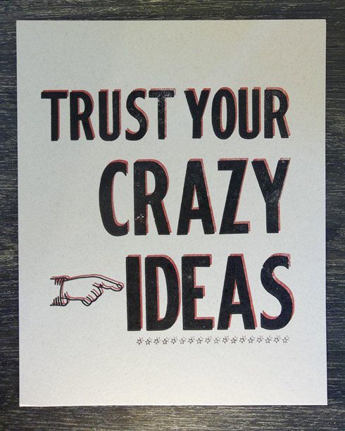 Trust Your Crazy Ideas Letterpress Print by IronLeafPress on Etsy