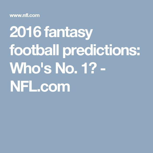 2016 fantasy football predictions: Who's No. 1? - NFL.com