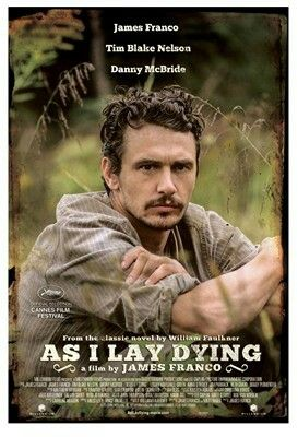 """""""As I Lay Dying """"- William Faulkner."""
